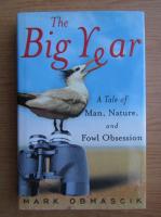 Anticariat: Mark Obmascik - The big year