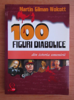 Martin Gilman Wolcott - 100 figuri diabolice din istoria omenirii