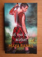 Anticariat: Maya Banks - Cel mai dorit scotian