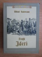 Anticariat: Mihail Sadoveanu - Fratii Jderi