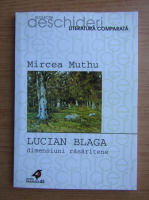 Mircea Muthu - Lucian Blaga, dimensiuni rasaritene