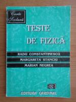 Anticariat: Radu Constantinescu - Teste de fizica (1997)