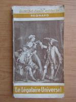 Anticariat: Regnard - Le legataire universel (1920)