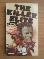 Anticariat: Robert Rostand - The killer elite