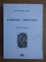 Anticariat: Ruxandra Dan - Versuri, Farame (editie bilingva)