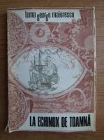 Anticariat: Toma George Maiorescu - La echinox de toamna