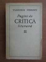 Anticariat: Vladimir Streinu - Pagini de critica literara (volumul 4)
