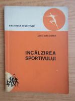 Anticariat: Zeno Dragomir - Incalzirea sportivului