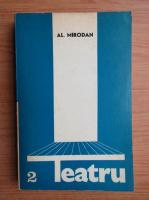 Alexandru Mirodan - Teatru (volumul 2)