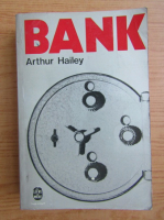 Anticariat: Arthur Hailey - Bank