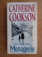 Anticariat: Catherine Cookson - The menagerie