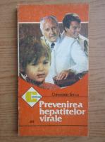 Anticariat: Constantin Berca - Prevenirea hepatitei virale