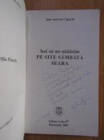 Anticariat: Dan Mircea Cipariu - Hai sa ne-ntalnim pe site sambata seara (cu autograful autorului)