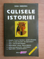 Anticariat: Dana Simedrea - Culisele istoriei
