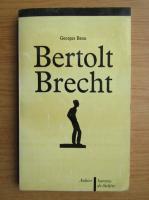 Georges Banu - Bertolt Brecht