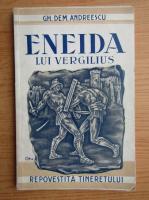 Anticariat: Gh. Dem. Andreescu - Eneida lui Vergilius. Legenda Romei (1935)
