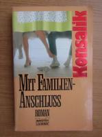 H. G. Konsalik - Mit Familien-Anschluss