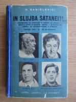 H. Sanielevici - In slujba Satanei?! volumul 1. Rasvratirea lui Dionysos in contra lui Apollo. Sufletul Arian si sufletul semitic. Se impune un curent de aristocratizare a maselor (1935)