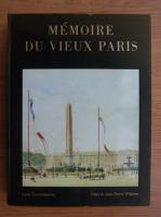 Jean-Pierre Willesme - Memoire du vieux Paris