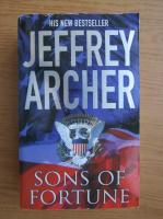 Anticariat: Jeffrey Archer - Sons of fortune
