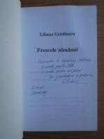 Anticariat: Liliana Gradinaru - Frescele nimanui (cu autograful autoarei)