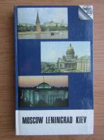 Anticariat: Lydia Dubinskaya - Moscow, Leningrad, Kiev