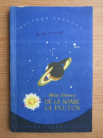 Matei Alecsescu - De la Soare la Pluton
