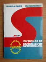 Mihaela Marin - Dictionar de regionalisme