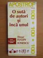O suta de autori si inca unul. Dosar Eugen Ionescu