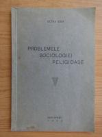 Anticariat: Octav Iosif - Problemele sociologiei religioase (1940)