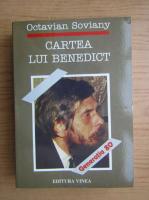Octavian Soviany - Cartea lui Benedict
