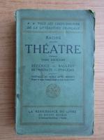 Racine - Theatre (volumul 2, 1939)