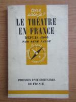 Anticariat: Rene Lalou - Le theatre en France depuis 1900