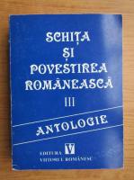 Schita si povestirea romaneasca (volumul 3)