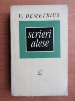 V. Demetrius - Scrieri alese (volumul 2)