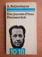 Alexandre Soljenitsyne - Une journee d'Ivan Denissovitch