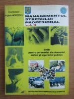 Anticariat: Anghel Andreescu - Managementul stresului profesional (volumul 2)