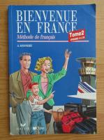 Annie Monnerie - Bienvenue en france, volumul 2