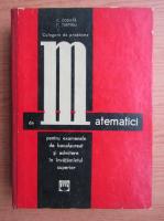 Anticariat: C. Cosnita - Culegere de probleme de matematici pentru examenele de bacalaureat si admitere in invatamantul superior (1969)