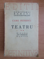 Anticariat: Camil Petrescu - Teatru. Mioara (volumul 2, 1946)