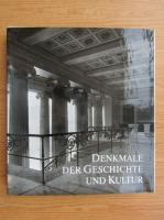 Anticariat: Denkmale der Geschichte und Kultur. Ihre Erhaltung und Pflege in der Deutschen Demokratischen Republik