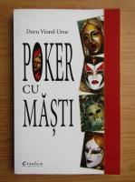 Anticariat: Doru Viorel Ursu - Poker cu masti