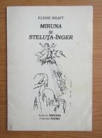 Anticariat: Elisse Kraft - Miruna si steluta-inger