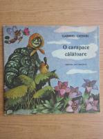 Anticariat: Gabriel Cheroiu - O carapace calatoare