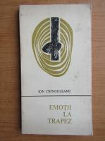 Anticariat: Ion Cranguleanu - Emotii la trapez