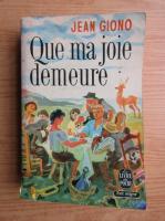 Anticariat: Jean Giono - Que ma joie demeure