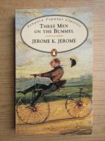 Jerome K. Jerome - Three men on the bummel