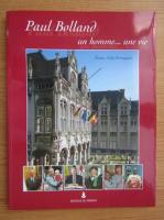 Anticariat: Lily Portugaels - Paul Bolland un homme... une vie