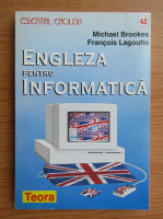 Michael Brookes - Engleza pentru informatica