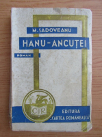 Anticariat: Mihail Sadoveanu - Hanu Ancutei (1935)